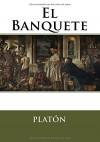 El Banquete (Spanish Edition) - Platón