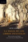 La magia de los libros infantiles - Seth Lerer