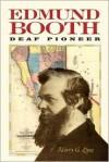 Edmund Booth: Deaf Pioneer - Harry G. Lang