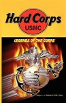 Hard Corps - Legends of the Corps - Andrew Bufalo