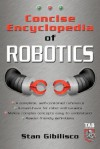 Concise Encyclopedia of Robotics - Stan Gibilisco