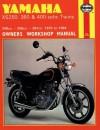 Yamaha XS250, 360 and 400 sohc Twins Owners Workshop Manual, No. 378: '75-'84 - John Haynes, John Haynes