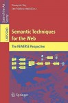 Semantic Techniques For The Web: The Rewerse Perspective (Lecture Notes In Computer Science / Information Systems And Applications, Incl. Internet/Web, And Hci) - Francois Bry, Jan Maluszynski