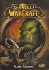 World of Warcraft Game Manual - Blizzard Entertainment