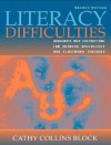 Literacy Difficulties: Diagnosis and Instruction for Reading Specialists and Classroom Teachers (2nd Edition) - Cathy Collins Block