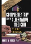 Complementary and Alternative Medicine - Robert A. Roush