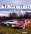 El Camino by Chevrolet - Mike Mueller