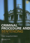 Criminal Procedure and Sentencing - Peter Hungerford-Welch