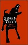 Sharp Teeth - Toby Barlow