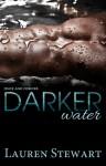 Darker Water - Lauren Stewart