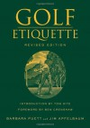 Golf Etiquette - Barbara Puett, Jim Apfelbaum, Tom Kite, Ben Crenshaw