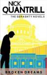 Broken Dreams (Joe Geraghty #1) - Nick Quantrill