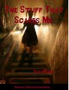 The Stuff That Scares Me - Josh Hilden, Gypsy Heart Editing