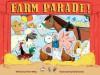 Farm Parade! - Thom Wiley, Benji Davies