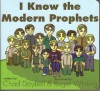 I Know The Modern Prophets - Chad Daybell