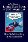 Little eBook of Staying Afloat - Jeffrey Gitomer