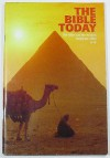 The Bible Today, May/June 2002, Volume 40 Number 3 - Mary Timothy McHatten, Corrine L. Patton, Anthony J. Tambasco, Otto Bucher, Michael Patella, John J. Pilch, Edward Foley, Phillip J. Cunningham, Timothy A. Lenchak, Dianne Bergant, Donald Senior