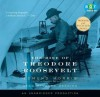 The Rise of Theodore Roosevelt - Edmund Morris, Mark Deakins