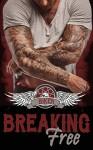 ROMANCE - Motorcycle Club Romance: Breaking Free (Biker, BC, Motorcycle Club Series Book 1) - Sophia Wolf