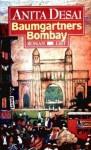 Baumgartners Bombay - Anita Desai, Peter Torberg