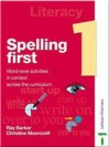 Spelling First: Book 1 - Ray Barker, Christine Moorcroft
