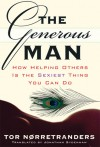 The Generous Man: How Helping Others is the Sexiest Thing You Can Do - Tor Nørretranders, Jonathan Sydenham
