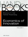 Handbook of the Economics of Innovation, Volume 2, Volume 2 (Handbooks in Economics) - Bronwyn H. Hall, Nathan Rosenberg