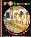 J'observe Le Tombeau égyptien - Claude Delafosse, Sabine Krawczyk