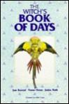The Witch's Book Of Days - Jean Kozocari, Yvonne Owens, Jessica North