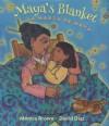 Maya's Blanket/La Manta de Maya - Monica Brown, David Diaz