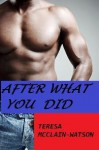 After What You Did - Teresa McClain-Watson