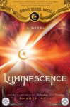 Luminescence (Middle School Magic) - Braden Bell