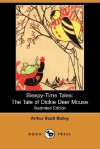 The Tale of Dickie Deer Mouse - Arthur Scott Bailey