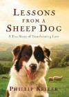 Lessons from a Sheep Dog - W. Phillip Keller