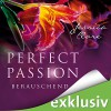 Berauschend (Perfect Passion 6) - Jessica Clare, Julia Stoepel, Audible GmbH