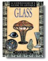 Connoisseur's Guide To Antique Glass (Connoisseur's Guides) - Ronald Pearsall