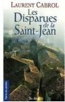 Les disparues de la Saint-Jean - Laurent Cabrol