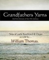 Grandfather's Yarns - William Thomas