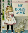 My Dolly and Me - Patricia M. Scarry