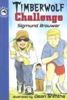 Timberwolf Challenge - Sigmund Brouwer, Dean Griffiths