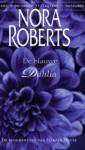 De blauwe dahlia (De bloementuin van Harper House, #1) - Nora Roberts