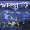 Whistler - Tanya Lloyd Kyi