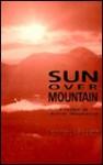 Sun Over Mountain - Jessica Macbeth