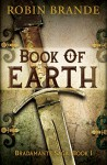 Book of Earth (The Bradamante Saga 1) - Robin Brande