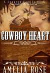 Cowboy Heart - Amelia Rose