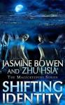 Shifting Identity - Jasmine Bowen, Zhu Hsia