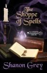 The Shoppe of Spells - Shanon Grey