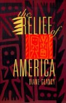 The Relief of America - Diane Glancy
