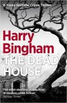 The Dead House - Harry Bingham