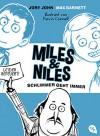 Miles & Niles - Schlimmer geht immer (Die Miles & Niles-Reihe 2) (German Edition) - Jory John, Mac Barnett, Kevin Cornell, Alexandra Ernst